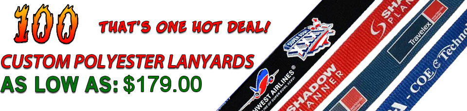 100 Polyester Lanyards as low as $152